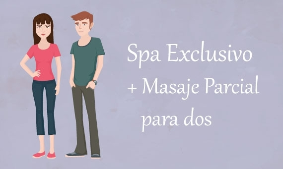 Spa Exclusivo y Masaje Parcial