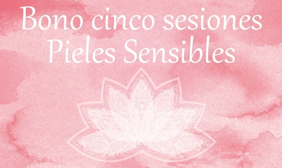 Pieles sensibles (5 sesiones)
